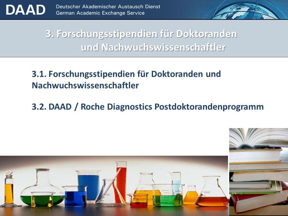 3. Forschungsstipendien für Doktoranden und Nachwuchswissenschaftler