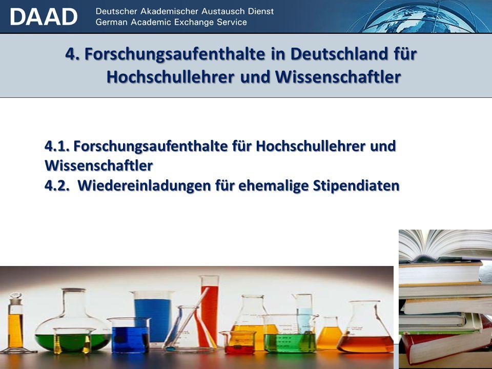4. Forschungsaufenthalte in Deutschland für Hochschullehrer und Wissenschaftler