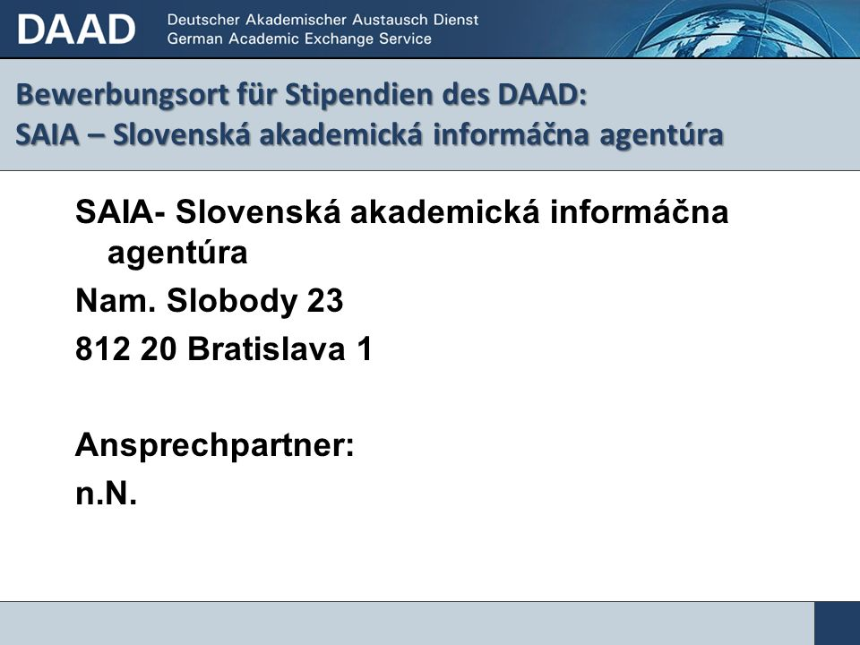 Bewerbungsort für Stipendien des DAAD: SAIA – Slovenská akademická informáčna agentúra