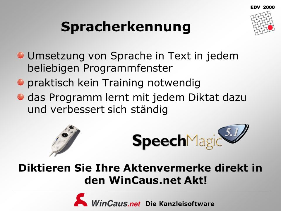 Diktieren Sie Ihre Aktenvermerke direkt in den WinCaus.net Akt!
