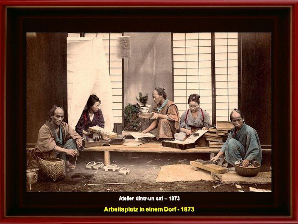 Arbeitsplatz in einem Dorf - 1873