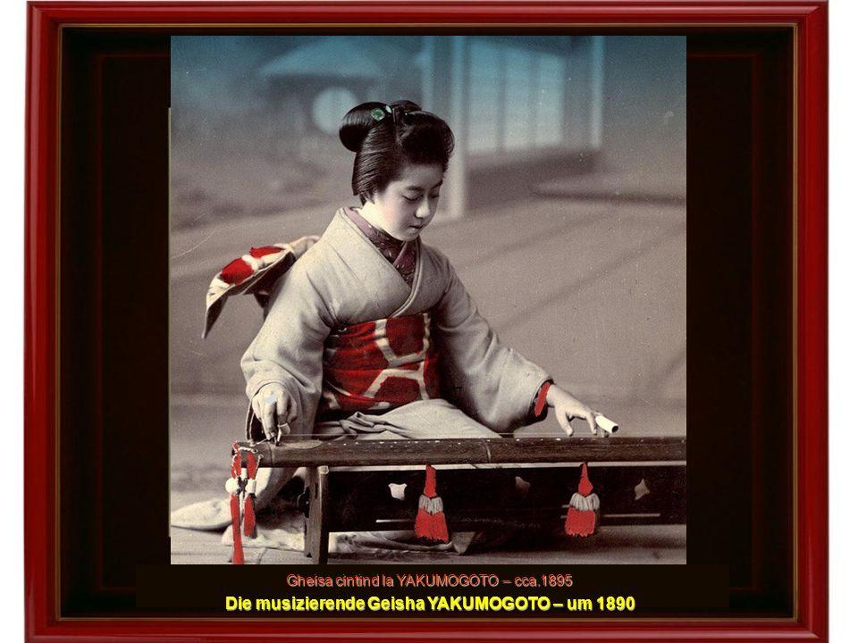 Die musizierende Geisha YAKUMOGOTO – um 1890