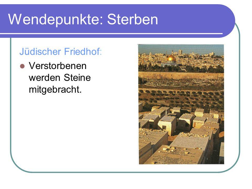 Wendepunkte: Sterben Jüdischer Friedhof: