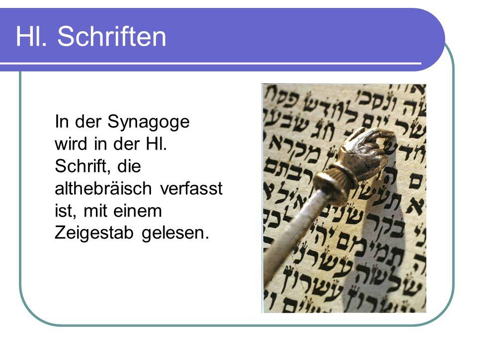 Hl. Schriften In der Synagoge wird in der Hl.