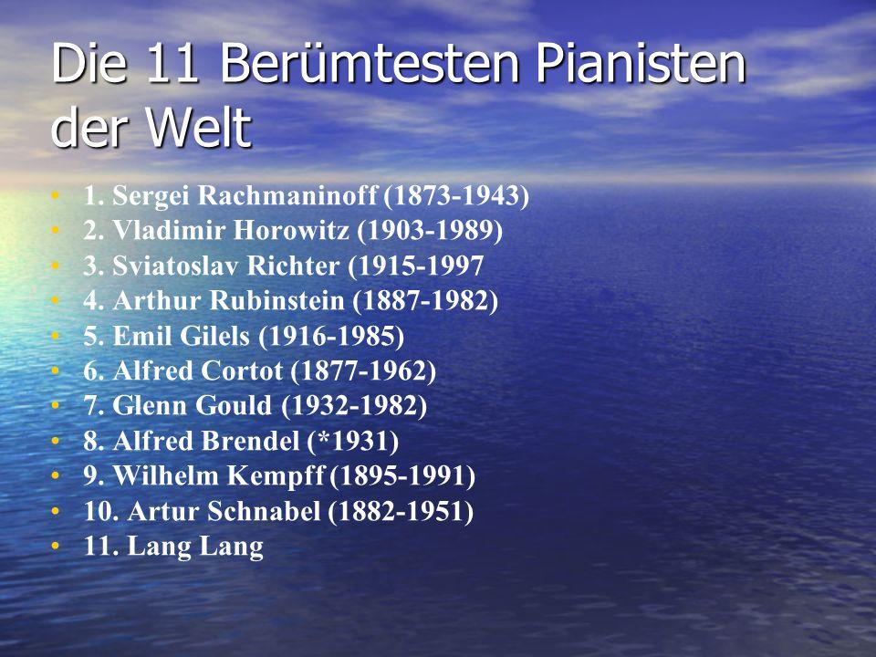 Die 11 Berümtesten Pianisten der Welt