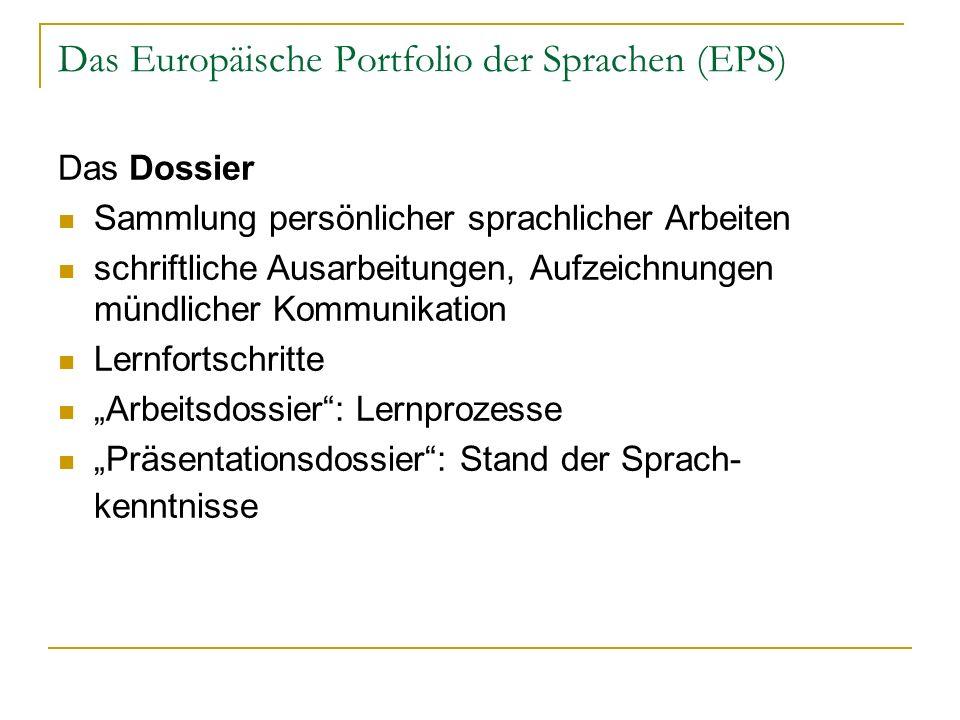 Das Europäische Portfolio der Sprachen (EPS)