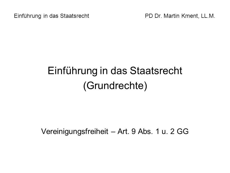 Einführung in das Staatsrecht PD Dr. Martin Kment, LL.M.