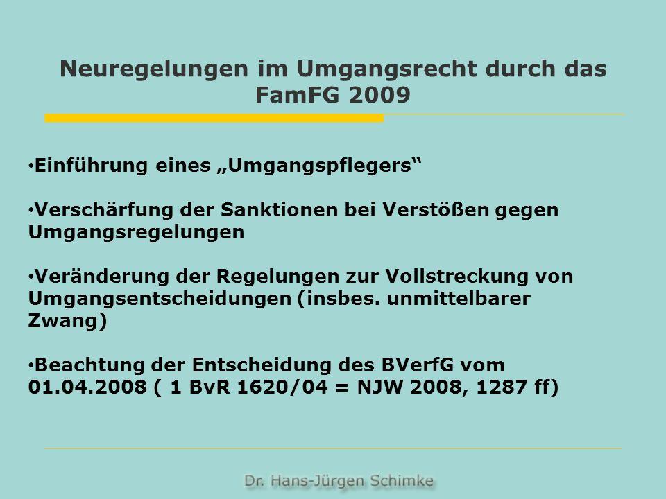 Neuregelungen im Umgangsrecht durch das FamFG 2009