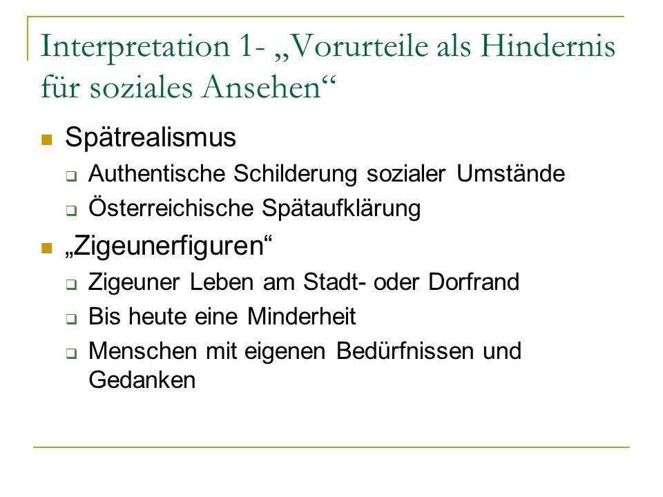 """Interpretation 1- """"Vorurteile als Hindernis für soziales Ansehen"""