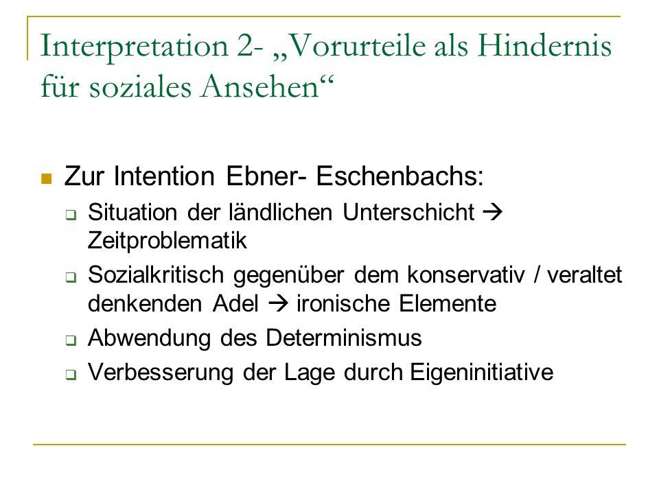 """Interpretation 2- """"Vorurteile als Hindernis für soziales Ansehen"""