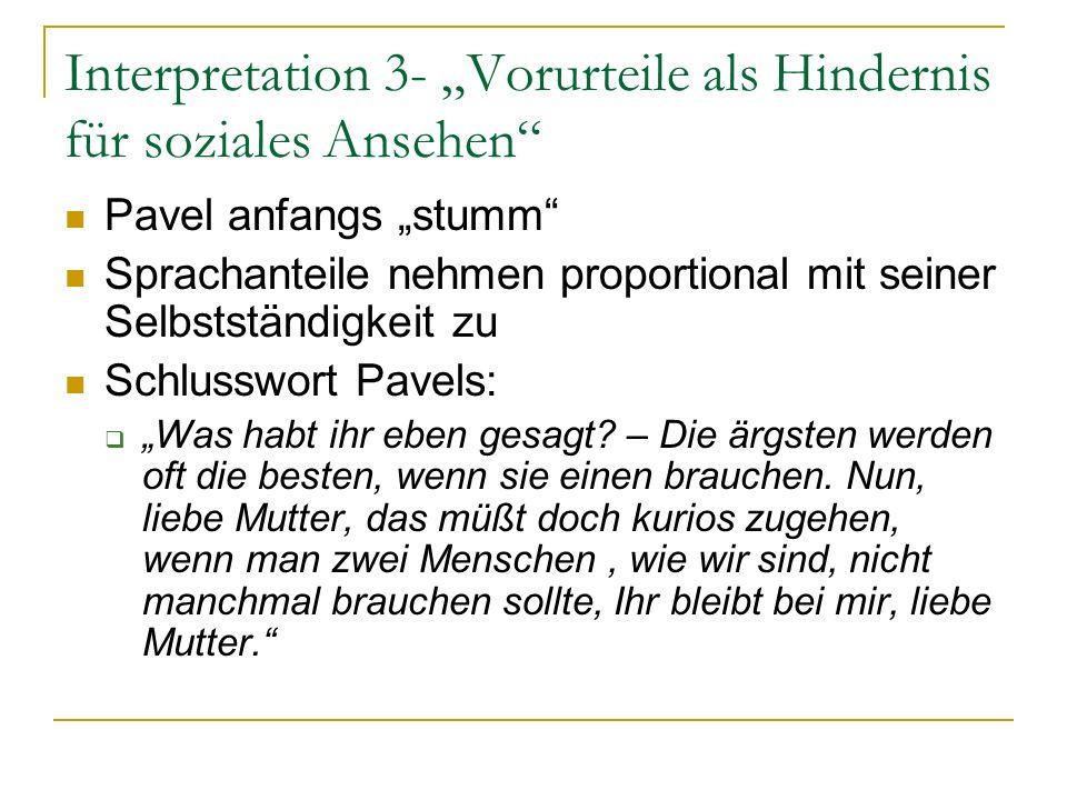 """Interpretation 3- """"Vorurteile als Hindernis für soziales Ansehen"""