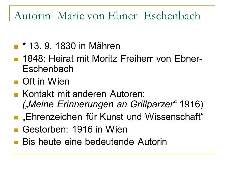 Autorin- Marie von Ebner- Eschenbach