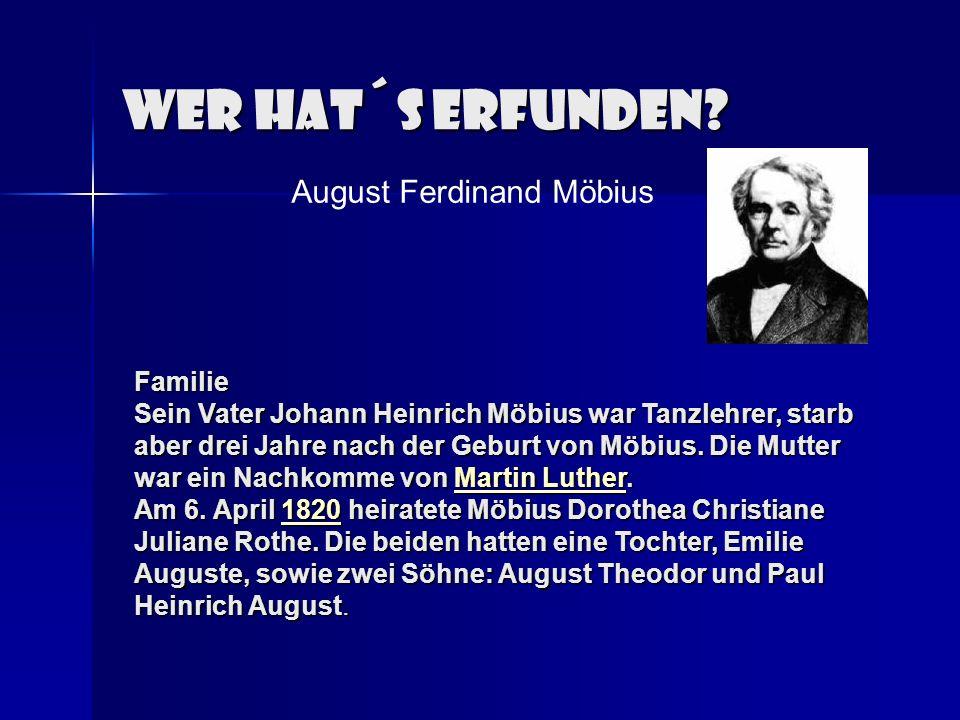 Wer hat´s erfunden August Ferdinand Möbius Familie