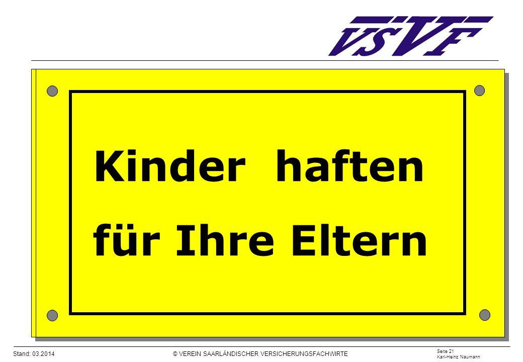 Kinder haften für Ihre Eltern Seite 21 Karl-Heinz Naumann