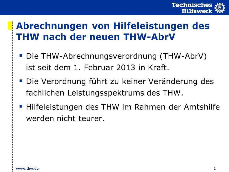 Abrechnungen von Hilfeleistungen des THW nach der neuen THW-AbrV