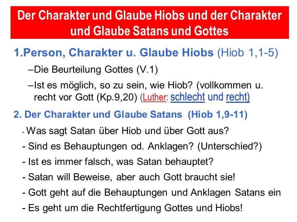 Der Charakter und Glaube Hiobs und der Charakter und Glaube Satans und Gottes