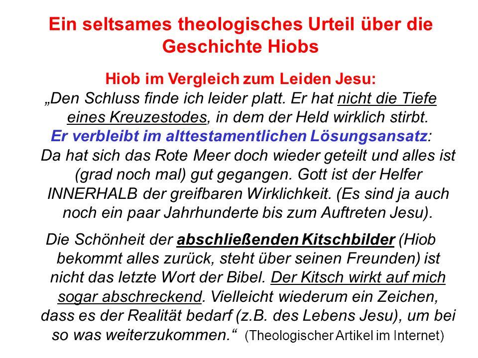 Ein seltsames theologisches Urteil über die Geschichte Hiobs