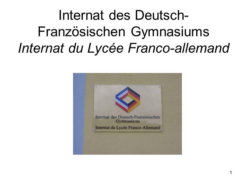 Internat des Deutsch-Französischen Gymnasiums Internat du Lycée Franco-allemand