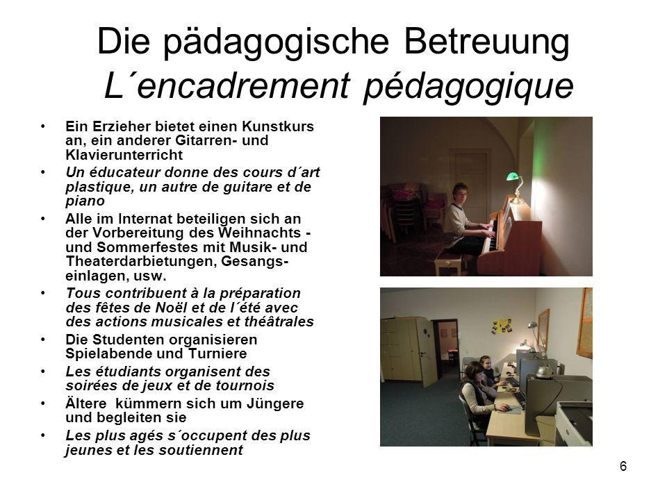 Die pädagogische Betreuung L´encadrement pédagogique