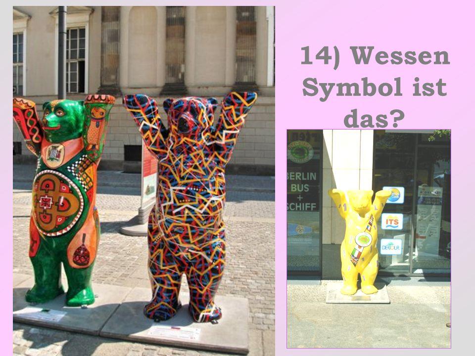 14) Wessen Symbol ist das