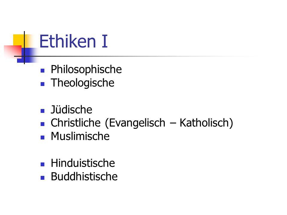 Ethiken I Philosophische Theologische Jüdische