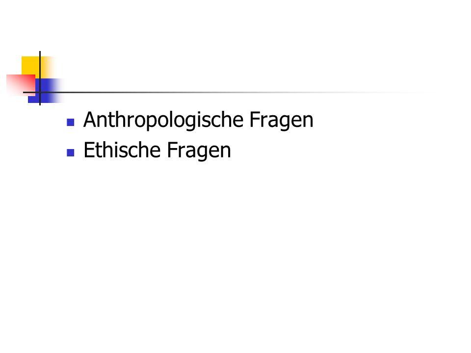 Anthropologische Fragen