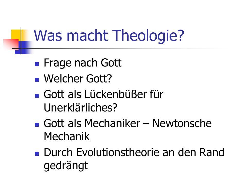 Was macht Theologie Frage nach Gott Welcher Gott