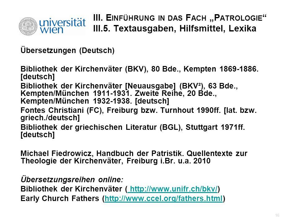 """III. Einführung in das Fach """"Patrologie III. 5"""