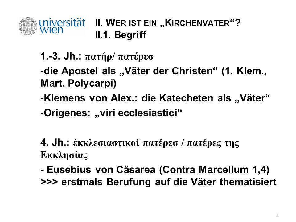 """II. Wer ist ein """"Kirchenvater II.1. Begriff"""