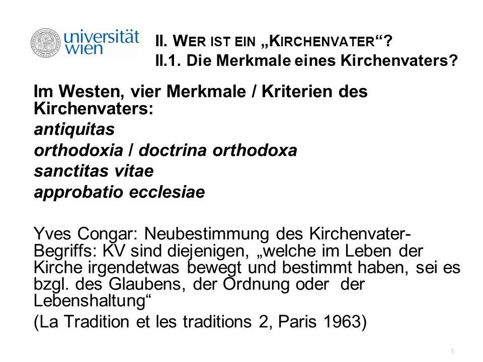 Im Westen, vier Merkmale / Kriterien des Kirchenvaters: antiquitas