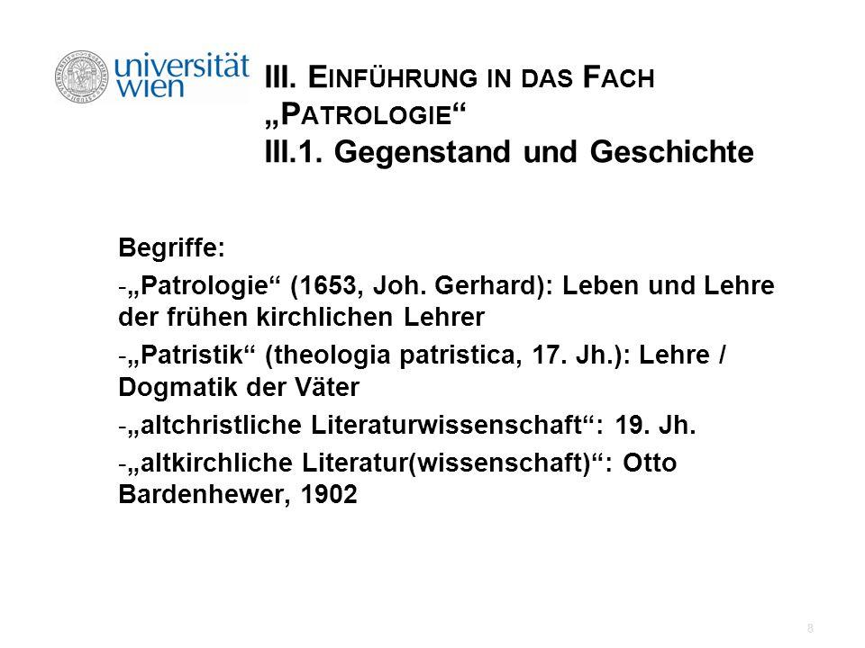 """III. Einführung in das Fach """"Patrologie III. 1"""