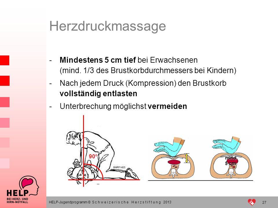 Herzdruckmassage Mindestens 5 cm tief bei Erwachsenen (mind. 1/3 des Brustkorbdurchmessers bei Kindern)
