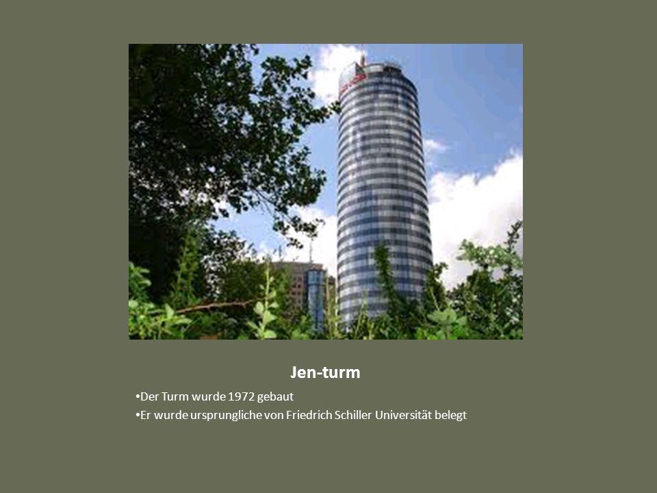 Jen-turm Der Turm wurde 1972 gebaut