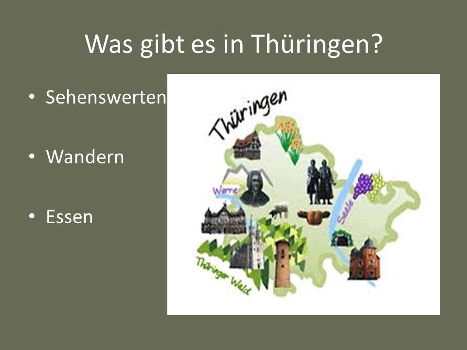 Was gibt es in Thüringen