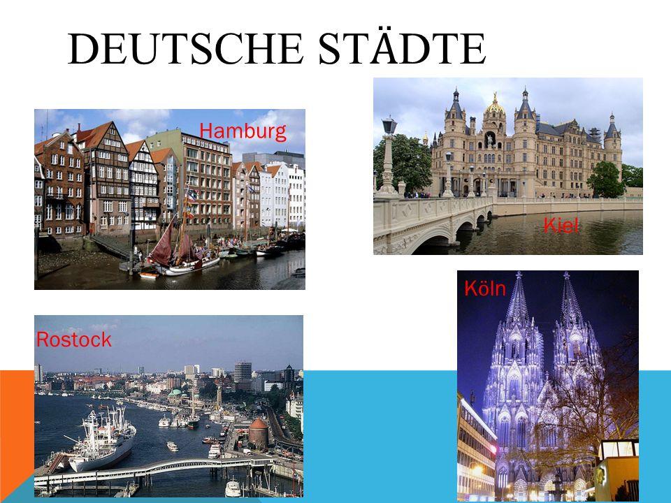 Deutsche Stӓdte Hamburg Kiel Kӧln Rostock