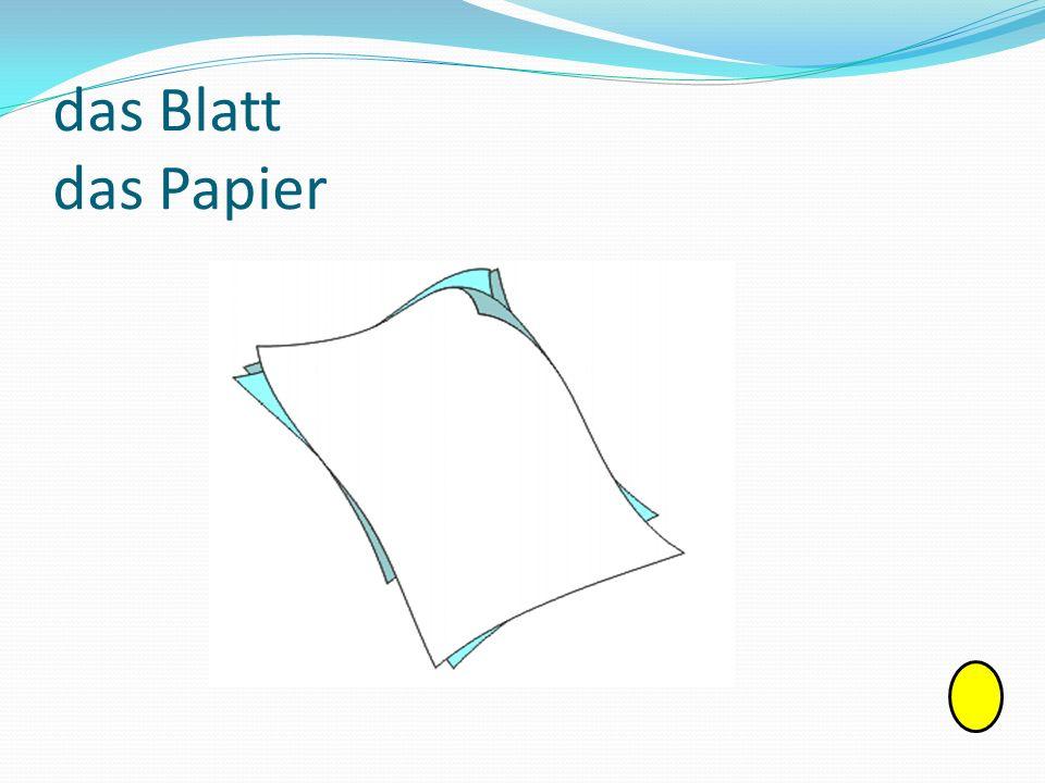 das Blatt das Papier