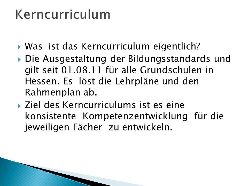 Kerncurriculum Was ist das Kerncurriculum eigentlich
