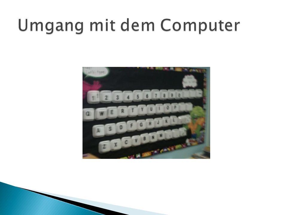 Umgang mit dem Computer