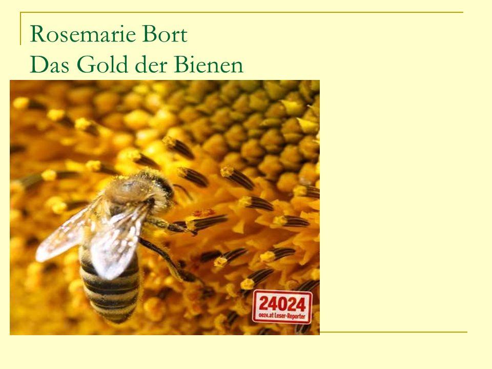 Rosemarie Bort Das Gold der Bienen