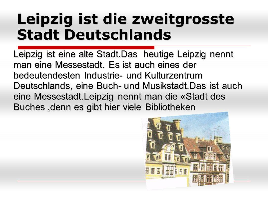 Leipzig ist die zweitgrosste Stadt Deutschlands