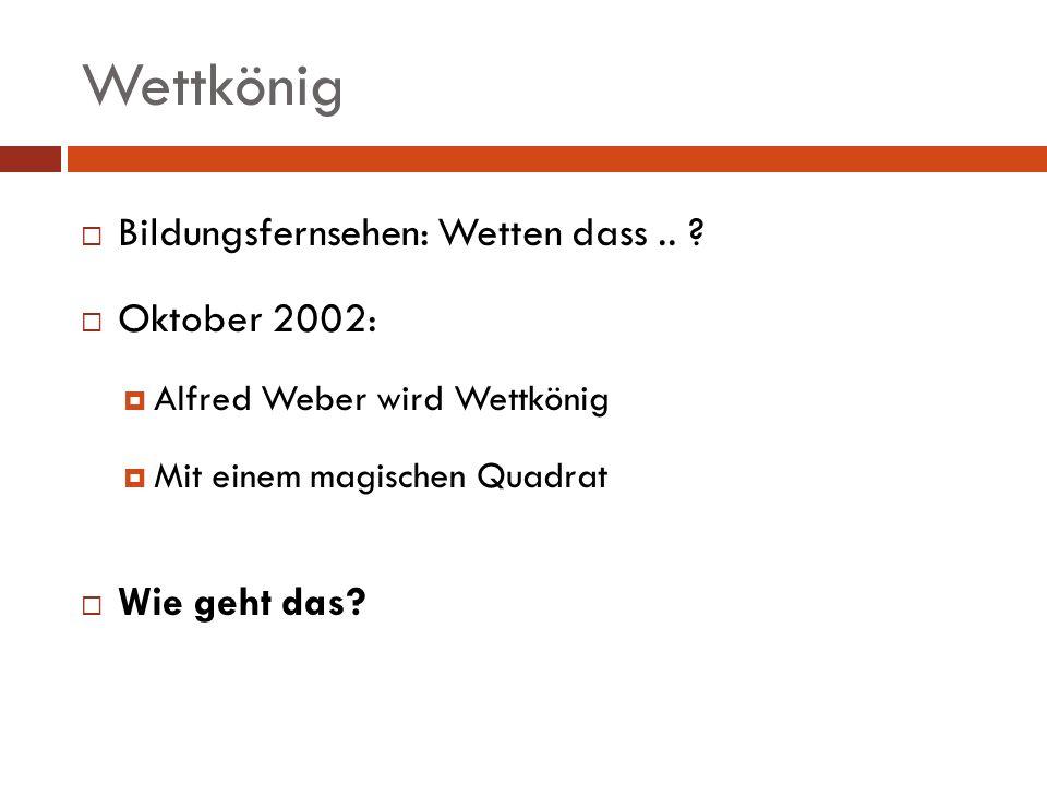 Wettkönig Bildungsfernsehen: Wetten dass .. Oktober 2002: