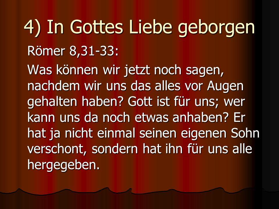4) In Gottes Liebe geborgen