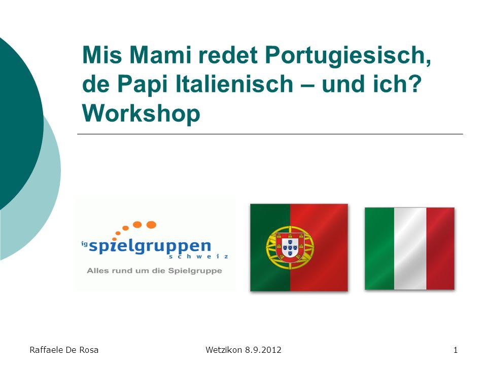 Mis Mami redet Portugiesisch, de Papi Italienisch – und ich Workshop