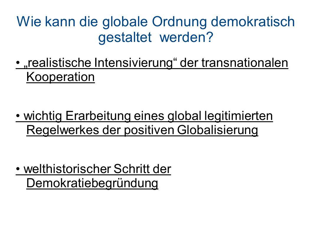 Wie kann die globale Ordnung demokratisch gestaltet werden