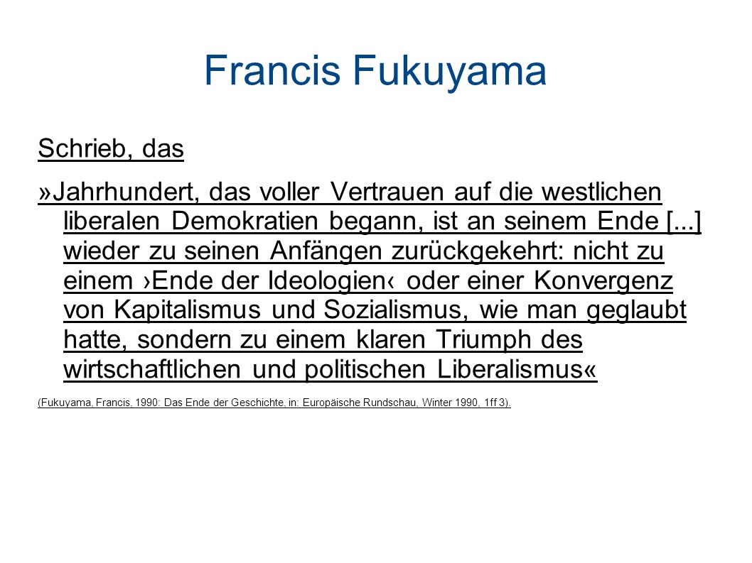 Francis Fukuyama Schrieb, das