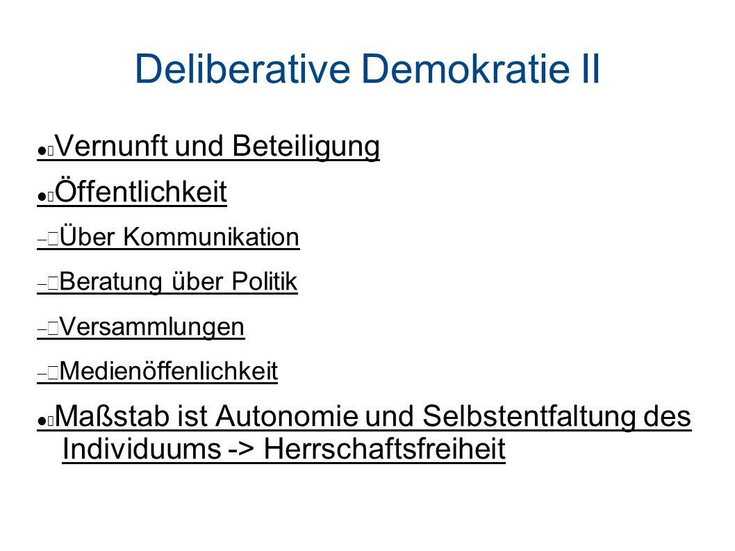 Deliberative Demokratie II