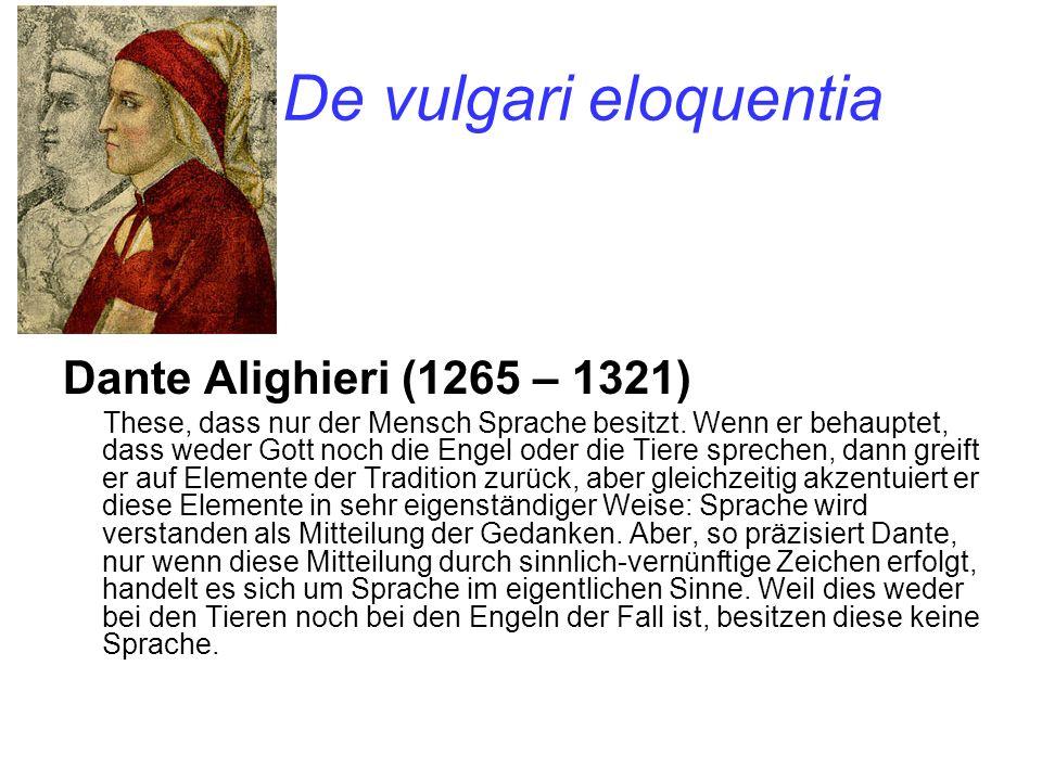 De vulgari eloquentia Dante Alighieri (1265 – 1321)