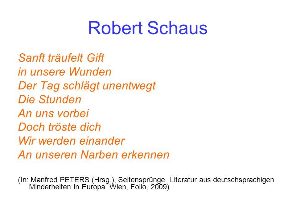 Robert Schaus Sanft träufelt Gift in unsere Wunden