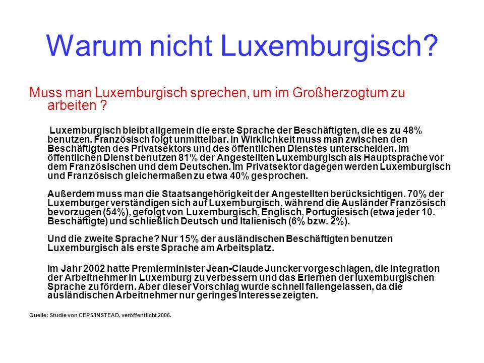Warum nicht Luxemburgisch