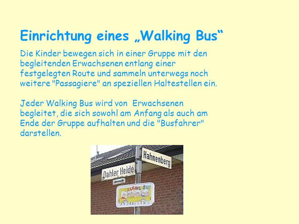 """Einrichtung eines """"Walking Bus"""